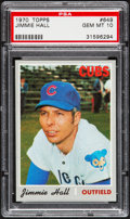 Baseball Cards:Singles (1970-Now), 1970 Topps Jimmie Hall #649 PSA Gem Mint 10....