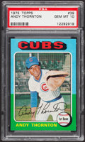 Baseball Cards:Singles (1970-Now), 1975 Topps Andy Thornton #39 PSA Gem Mint 10....