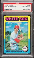 Baseball Cards:Singles (1970-Now), 1975 Topps Ken Henderson #59 PSA Gem Mint 10....
