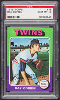 Baseball Cards:Singles (1970-Now), 1975 Topps Ray Corbin #78 PSA Gem Mint 10....