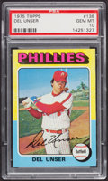 Baseball Cards:Singles (1970-Now), 1975 Topps Del Unser #138 PSA Gem Mint 10....