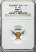 California Fractional Gold: , 1871 25C Liberty Round 25 Cents, BG-838, R.2, MS63 Prooflike NGC.NGC Census: (16/9). ...
