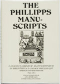 Books:Reference & Bibliography, [Bibliography]. [Thomas Phillipps]. The Phillipps Manuscripts.Catalogus Librorum Manuscriptorum in Biblotheca D. Thomæ ...