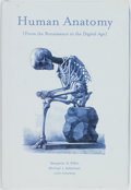 Books:Medicine, [Featured Lot]. Benjamin A. Rifkin and Micahel Ackerman. HumanAnatomy (From the Renaissance to the Digital Age). Ne...