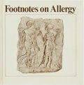 Books:Medicine, [Medicine]. D. Simon Harper. Footnotes on Allergy. Uppsala, Sweden: Pharmacia AB, 1980. First edition. ...