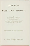 Books:Medicine, [Medicine]. Herbert Tilley. Diseases of the Nose and Throat.With one hundred and twenty-six illustrations. Lond...