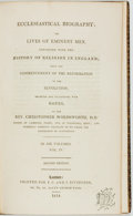 Books:Biography & Memoir, [Religion & Theology]. Christopher Wordsworth.Ecclesiastical Biography; or Lives of Eminent Men, Connectedwith the...