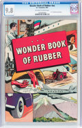 Golden Age (1938-1955):Non-Fiction, Wonder Book of Rubber #nn (B. F. Goodrich, 1947) CGC NM/MT 9.8Off-white to white pages....