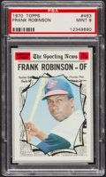Baseball Cards:Singles (1970-Now), 1970 Topps Frank Robinson AS #463 PSA Mint 9....