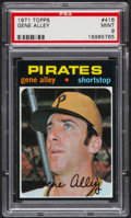 Baseball Cards:Singles (1970-Now), 1971 Topps Gene Alley #416 PSA Mint 9....