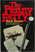 Books:Mystery & Detective Fiction, Rick Boyer. INSCRIBED/ADVANCE REVIEW COPY. The Penny Ferry.Boston: Houghton Mifflin Company, 1984. ...