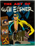 Books:Art & Architecture, Will Eisner. SIGNED/LIMITED. The Art of Will Eisner. Princeton: Kitchen Sink Press, [1982]....