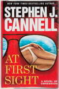 Books:Mystery & Detective Fiction, Stephen J. Cannell. SIGNED. At First Sight. Vanguard Press, [2008]....