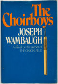 Books:Mystery & Detective Fiction, Joseph Wambaugh. SIGNED. The Choirboys. New York: Delacorte Press, [1975]....