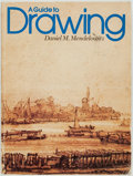 Books:Art & Architecture, Daniel M. Mendelowitz. A Guide to Drawing. Holt, Rinehart and Winston, [1976]....