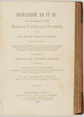 Books:Religion & Theology, Rev. Samuel W. Barnum. Romanism As It Is: An Exposition of the Roman Catholic System, for the Use of the American People...