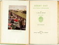 Books:Travels & Voyages, A. Edward Newton. SIGNED/LIMITED. Derby Day and Other Adventures. Boston: Little, Brown and Company, 1934....