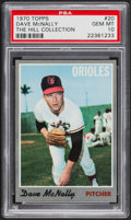 Baseball Cards:Singles (1970-Now), 1970 Topps Dave McNally #20 PSA Gem Mint 10 - Pop One....