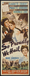 "Movie Posters:War, So Proudly We Hail (Paramount, 1943). Insert (14"" X 36""). War...."