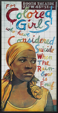 """For Colored Girls Who Have Considered Suicide When the Rainbow is Enuf (Booth Theatre, 1975). Theatre Poster (23"""" X..."""