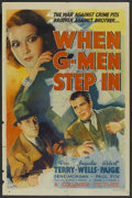 """Movie Posters:Crime, When G-Men Step In (Columbia, 1938). One Sheet (27"""" X 41""""). Crime...."""