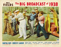 "Movie Posters:Comedy, The Big Broadcast of 1938 (Paramount, 1938). Lobby Card (11"" X14""). ..."