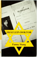 Books:Biography & Memoir, Fanny Stang. SIGNED. Fräulein Doktor. Sussex: The BookGuild, [1988]. First edition. ...