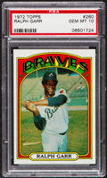 Baseball Cards:Singles (1970-Now), 1972 Topps Ralph Garr #260 PSA Gem Mint 10....