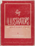 Books:Art & Architecture, [Illustration Art]. Ernest W. Watson. Forty Illustrators and How They Work. New York: Watson - Guptil Publications, ...