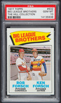 Baseball Cards:Singles (1970-Now), 1977 Topps Big League Brothers #632 PSA Gem Mint 10 - Pop One. ...