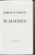 Books:Mystery & Detective Fiction, Robert B. Parker. SIGNED/LIMITED. Playmates. New York: G. P.Putnam's Sons, [1989]....