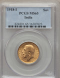 India:British India, India: British India. George V gold Sovereign 1918-I MS65 PCGS,...