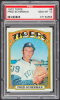 Baseball Cards:Singles (1970-Now), 1972 Topps Fred Scherman #6 PSA Gem Mint 10 - Pop Four. ...