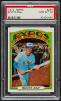 Baseball Cards:Singles (1970-Now), 1972 Topps Boots Day #254 PSA Gem Mint 10....