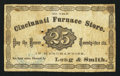 Obsoletes By State:Ohio, Cincinnati, OH- Cincinnati Furnace Store / Long & Smith 25¢1870. ...