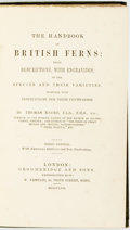 Books:Natural History Books & Prints, Thomas Moore. The Handbook of British Ferns: Being Descriptions, with Engravings of the Species and Their Varieties....