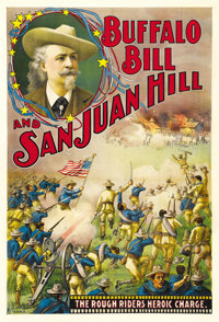 "Buffalo Bill and San Juan Hill (Theatrical Poster, 1902). One Sheet (28"" x 42"")"