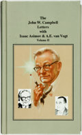 Books:Biography & Memoir, [John Campbell]. LIMITED. The John W. Campbell Letters withIsaac Asimov & A. E. van Vogt. [AC Projects, 1993]. ...