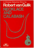 Books:Mystery & Detective Fiction, Robert van Gulik. Necklace and Calabash. New York: CharlesScribner's Sons, [1967]....