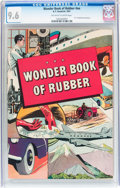 Golden Age (1938-1955):Non-Fiction, Wonder Book of Rubber nn (B. F. Goodrich, 1947) CGC NM+ 9.6Off-white to white pages....