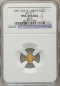 California Fractional Gold: , 1871 25C Liberty Octagonal 25 Cents, BG-717, R.3, MS60 Details NGC. NGC Census: (0/57). PCGS Population (3/213). ...