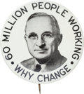 "Political:Pinback Buttons (1896-present), Harry S. Truman: The Iconic 2¼-inch ""Sixty Million Working"" 1948Campaign Button...."