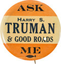 Political:Pinback Buttons (1896-present), Harry S Truman: Exceptionally Rare Pre-Presidential Button....
