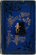 Books:Literature Pre-1900, William Busch. Hezekiah Watkins, translator. Park Benjamin,illustrator. Buzz A Buzz or The Bees. New York: Henry Ho...