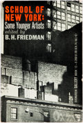 Books:Art & Architecture, B. H. Friedman, editor. School of New York: Some Younger Artists. Evergreen Gallery Book No. 12. With ten color plat...
