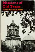Books:Americana & American History, [Texana]. James Wakefield Burke. Missions of Old Texas.South Brunswick and New York: A. S. Barnes & Company, 1971. ...