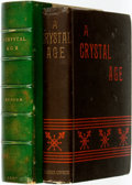 Books:Literature Pre-1900, [William Henry Hudson]. A Crystal Age. London: T. FisherUnwin, 1887. First edition. ...