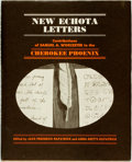 Books:Americana & American History, Jack Frederick Kilpatrick and Anna Gritts Kilpatrick, editors.New Echota Letters: Contributions of Samuel A. Worcester ...
