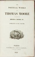 Books:Literature Pre-1900, Thomas Moore. The Poetical Works of Thomas Moore IncludingMelodies, Ballads, Etc. Complete in One Volume. Paris...