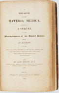 Books:Medicine, [Pharmacology]. Jacob Bigelow. A Treatise on the Materia Medica,Intended as a Sequel to the Pharmacopeia of the United ...